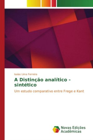 A Distinção analítico - sintético
