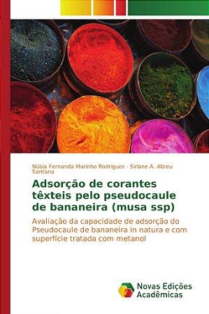 Adsorção de corantes têxteis pelo pseudocaule de bananeira (