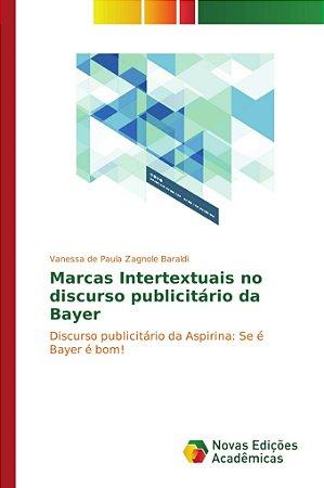 Marcas Intertextuais no discurso publicitário da Bayer