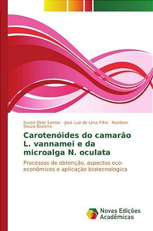 Carotenóides do camarão L. vannamei e da microalga N. oculat