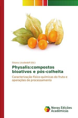 Physalis:compostos bioativos e pós-colheita