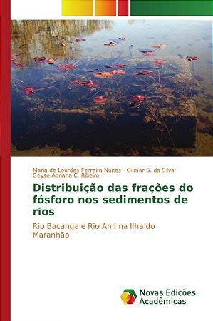 Distribuição das frações do fósforo nos sedimentos de rios