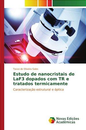 Estudo de nanocristais de LaF3 dopados com TR e tratados ter