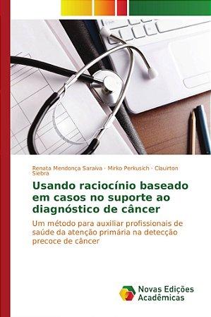 Usando raciocínio baseado em casos no suporte ao diagnóstico