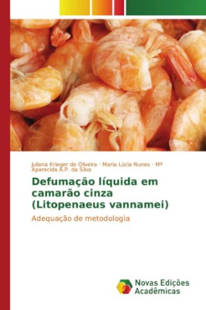 Defumação líquida em camarão cinza (Litopenaeus vannamei)