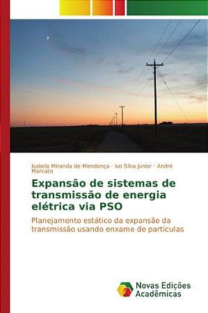 Expansão de sistemas de transmissão de energia elétrica via