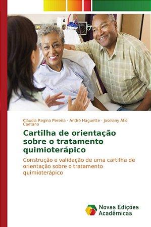 Cartilha de orientação sobre o tratamento quimioterápico