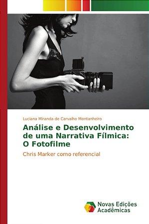 Análise e Desenvolvimento de uma Narrativa Fílmica: O Fotofi