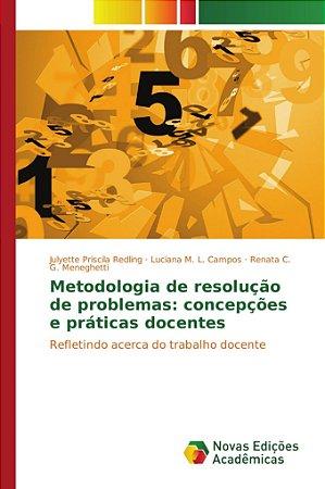 Metodologia de resolução de problemas: concepções e práticas