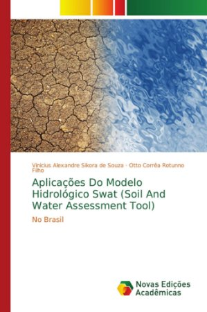 Aplicações Do Modelo Hidrológico Swat (Soil And Water Assess