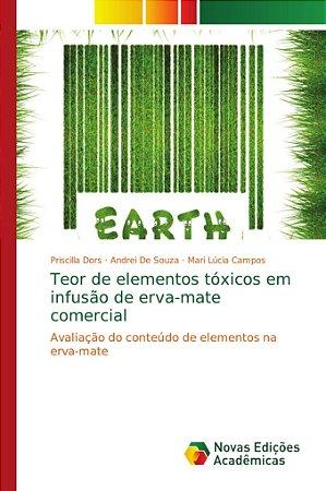 Teor de elementos tóxicos em infusão de erva-mate comercial