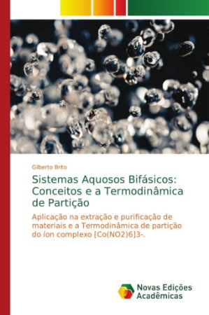 Sistemas Aquosos Bifásicos: Conceitos e a Termodinâmica de P
