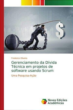 Gerenciamento da Dívida Técnica em projetos de software usan
