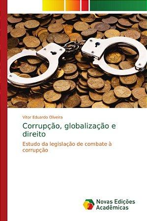 Corrupção; globalização e direito
