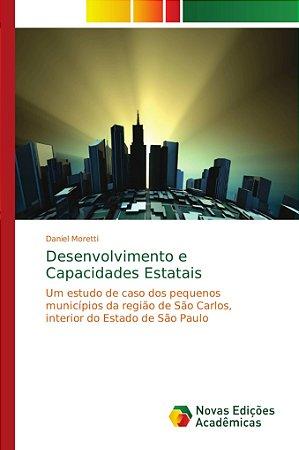 Desenvolvimento e Capacidades Estatais