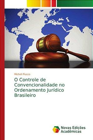 O Controle de Convencionalidade no Ordenamento Jurídico Bras