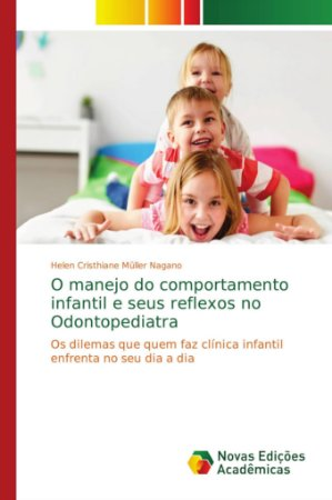 O manejo do comportamento infantil e seus reflexos no Odonto