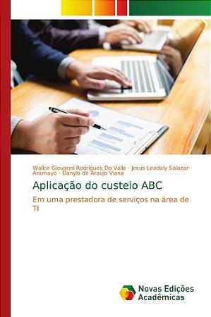 Aplicação do custeio ABC