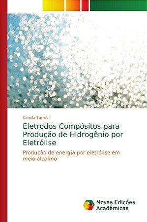 Eletrodos Compósitos para Produção de Hidrogênio por Eletról