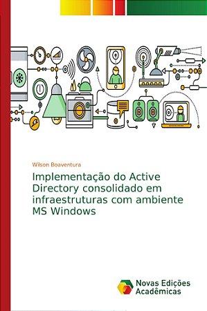 Implementação do Active Directory consolidado em infraestrut