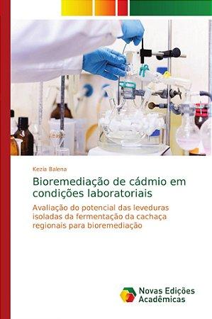 Bioremediação de cádmio em condições laboratoriais