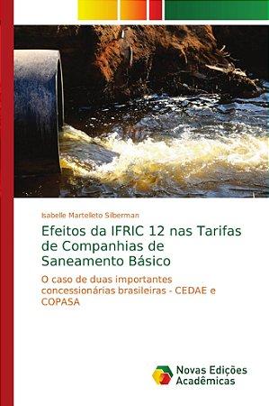 Efeitos da IFRIC 12 nas Tarifas de Companhias de Saneamento