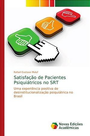 Satisfação de Pacientes Psiquiátricos no SRT