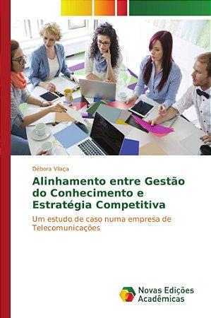 Alinhamento entre Gestão do Conhecimento e Estratégia Compet