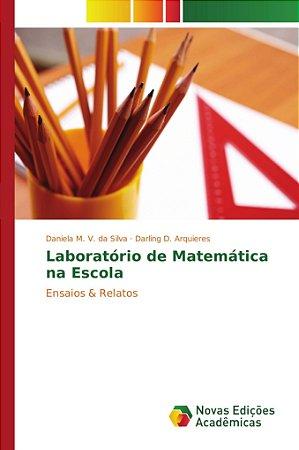 Laboratório de Matemática na Escola