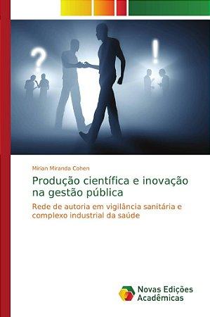 Produção científica e inovação na gestão pública