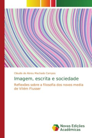 Imagem, escrita e sociedade
