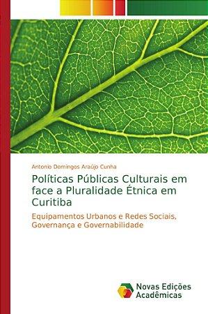 Políticas Públicas Culturais em face a Pluralidade Étnica em