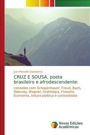 CRUZ E SOUSA, poeta brasileiro e afrodescendente: