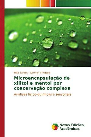 Microencapsulação de xilitol e mentol por coacervação comple