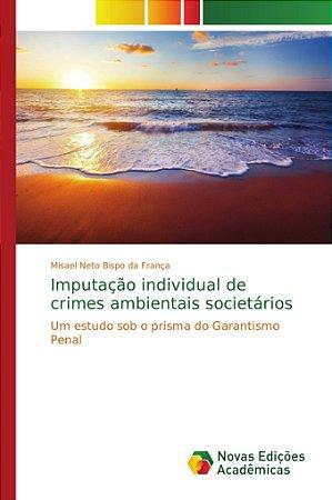 Imputação individual de crimes ambientais societários