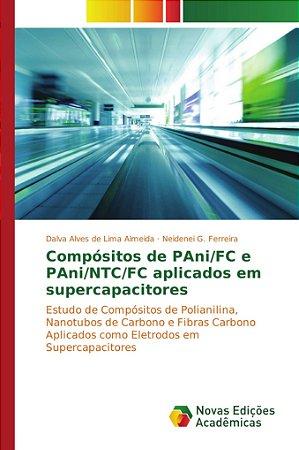 Compósitos de PAni/FC e PAni/NTC/FC aplicados em supercapaci