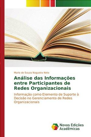 Análise das Informações entre Participantes de Redes Organiz