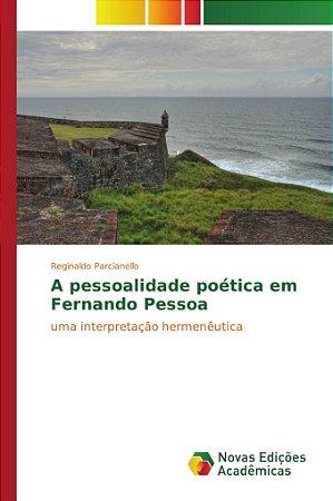 A pessoalidade poética em Fernando Pessoa