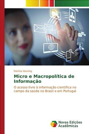 Micro e Macropolítica de Informação