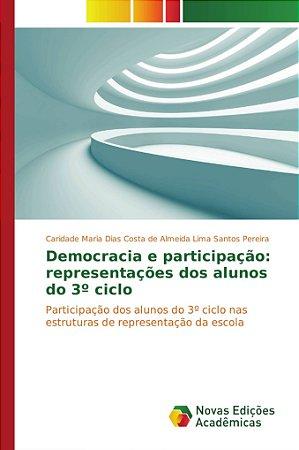 Democracia e participação: representações dos alunos do 3º c