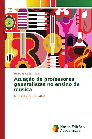 Atuação de professores generalistas no ensino de música