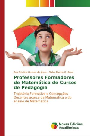 Professores Formadores de Matemática de Cursos de Pedagogia