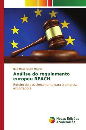 Análise do regulamento europeu REACH