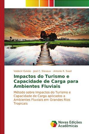 Impactos do Turismo e Capacidade de Carga para Ambientes Flu