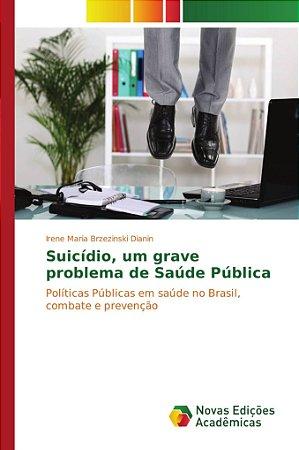 Suicídio, um grave problema de Saúde Pública