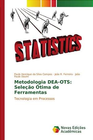 Metodologia DEA-OTS: Seleção Ótima de Ferramentas