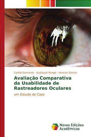 Avaliação Comparativa da Usabilidade de Rastreadores Oculare