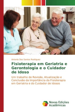 Fisioterapia em Geriatria e Gerontologia e o Cuidador de Ido