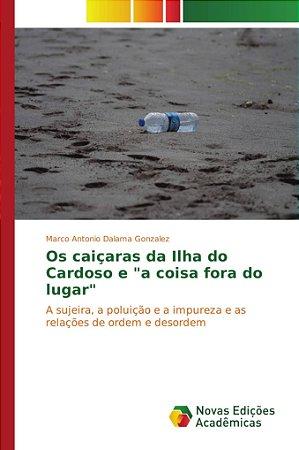 A ocorrência de resíduos sólidos na Ilha do Cardoso é consid