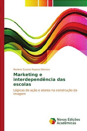 Marketing e interdependência das escolas